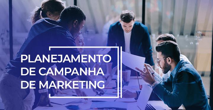 planejamento de campanha de marketing
