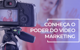 o poder do vídeo marketing