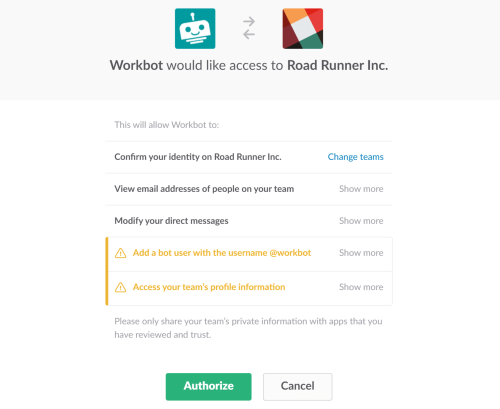 Authorizing Workbot is the first step to customizing your Slack bot