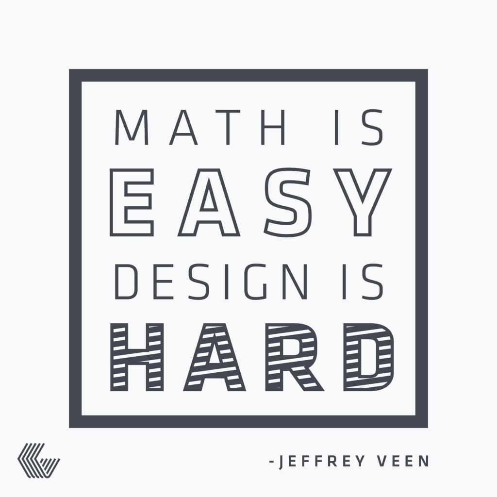 Our 5 Favorite Design Quotes