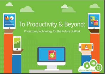 To productivity and beyond: prioritizing technology for the future of work - Download Report