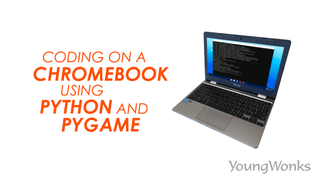 Coding on a Chromebook Using Python and PyGame