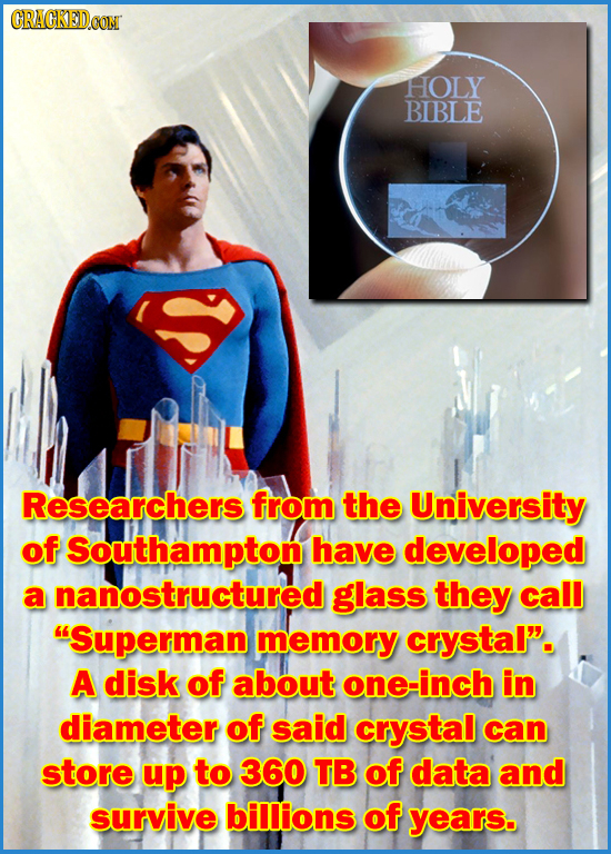 CRAGKED.oOM HOLY BIBLE Researchers from the University of Southampton have developed a nanostructured glass they call Superman memory crystal. A dis