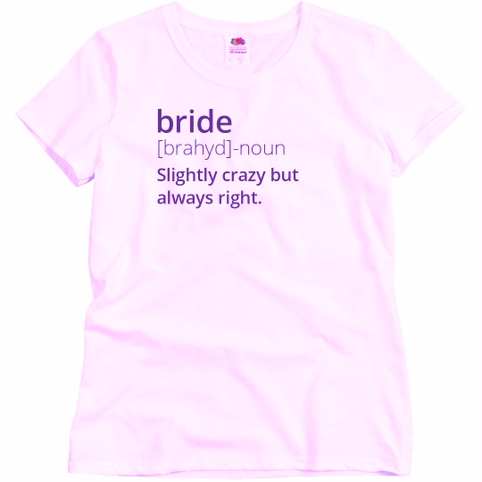 Definition Of Bride Ladies Relaxed Fit Basic Promo T-Shirt