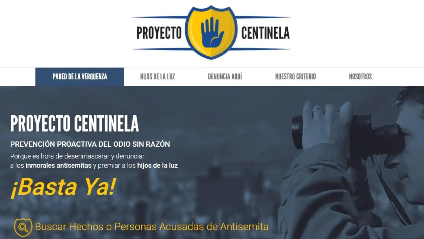 """El 'site' del Proyecto Centinela, que pretende """"denunciar a los inmorales antisemitas""""."""
