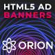 Orion - Multipurpose HTML5 Banner Ad Templates GWD
