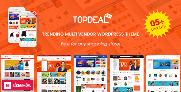 TopDeal - Multi Vendor Marketplace Elementor WooCommerce WordPress Theme (Mobile Layouts Ready) version 1.8.0