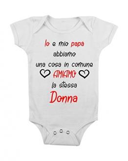 Body da Neonato io e Mio papà Abbiamo Una Cosa in Comune Amiamo la Stessa Donna - Love - da 3 a 24 Mesi by tshirteria - 1