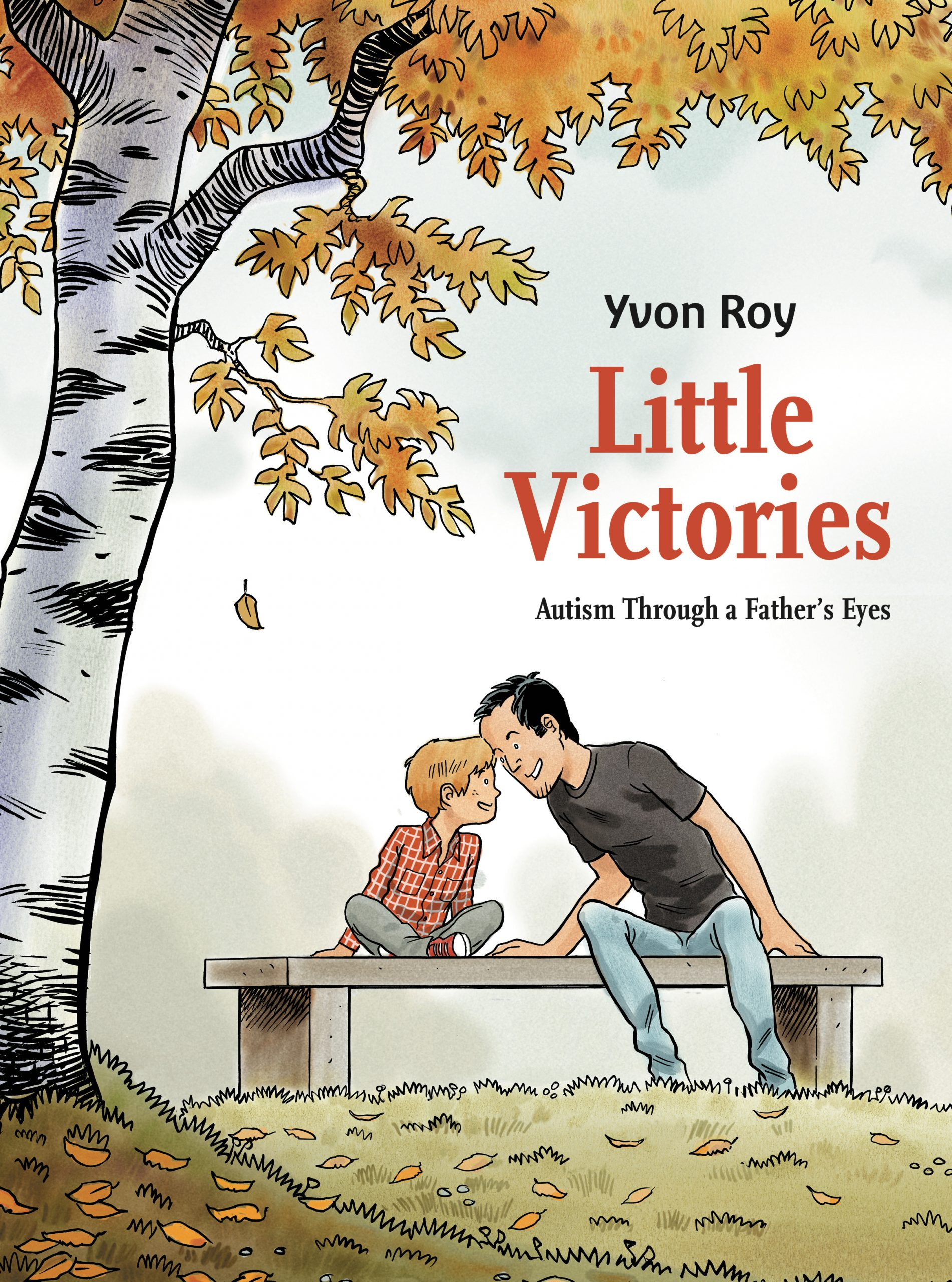 Little Victories - Autism Through a Father's Eyes