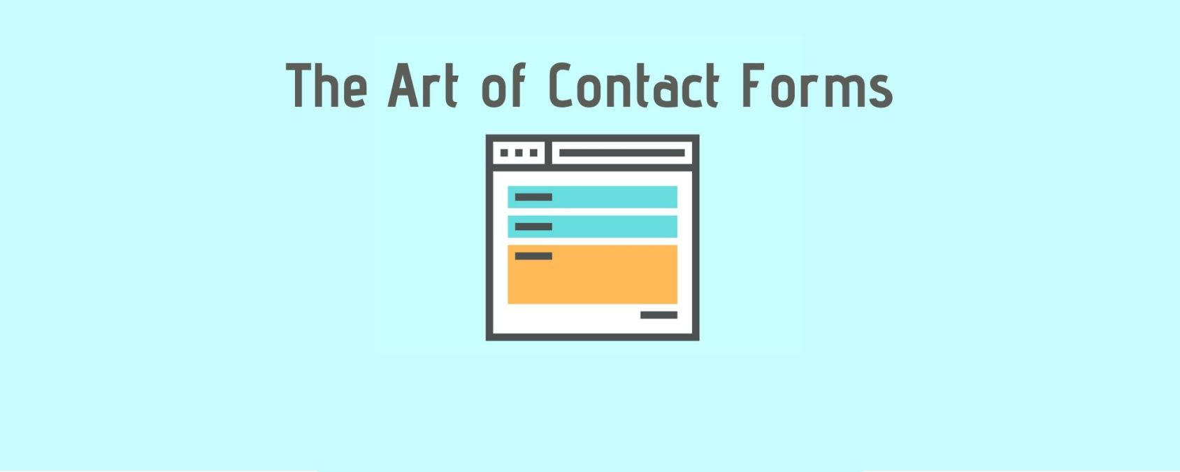 Ways to Make Your Contact Form a Hit