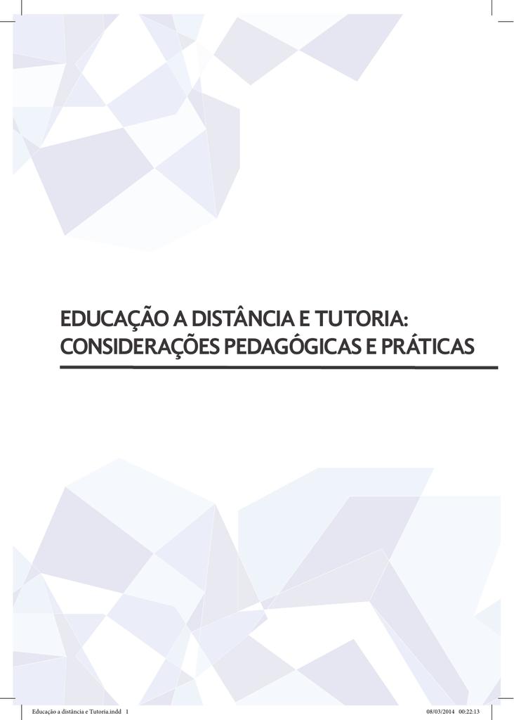 EDUCAÇÃO A DISTÂNCIA E TUTORIA: CONSIDERAÇÕES PEDAGÓGICAS