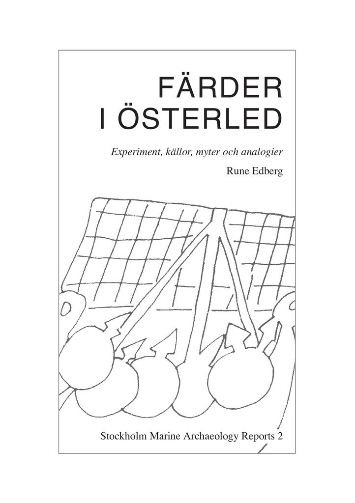 FÄRDER I ÖSTERLED Experiment, källor, myter och analogier