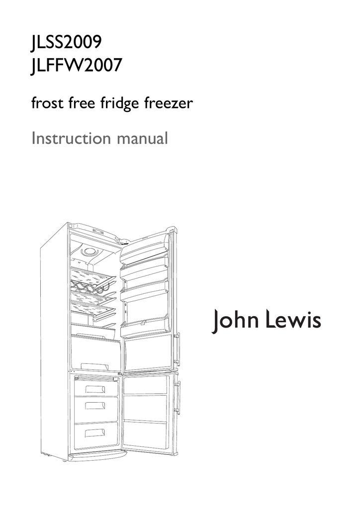 JLSS2009 JLFFW2007 Instruction manual frost free fridge