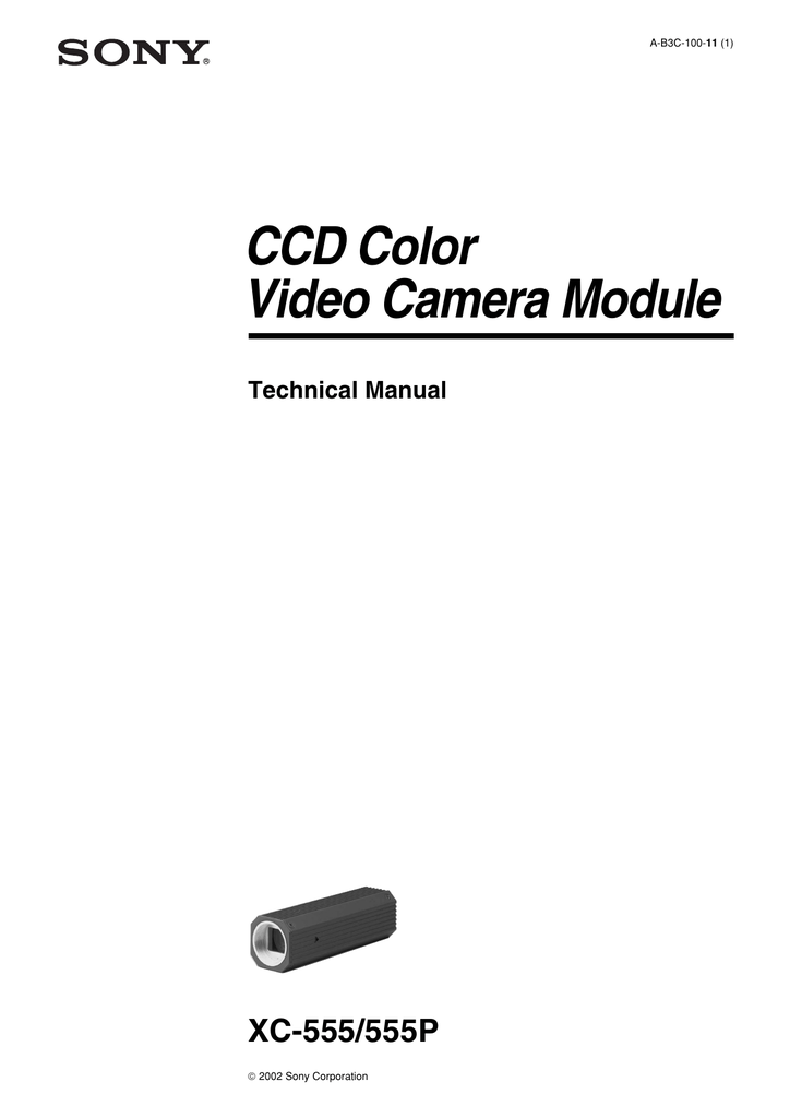 CCD Color Video Camera Module XC-555/555P Technical Manual