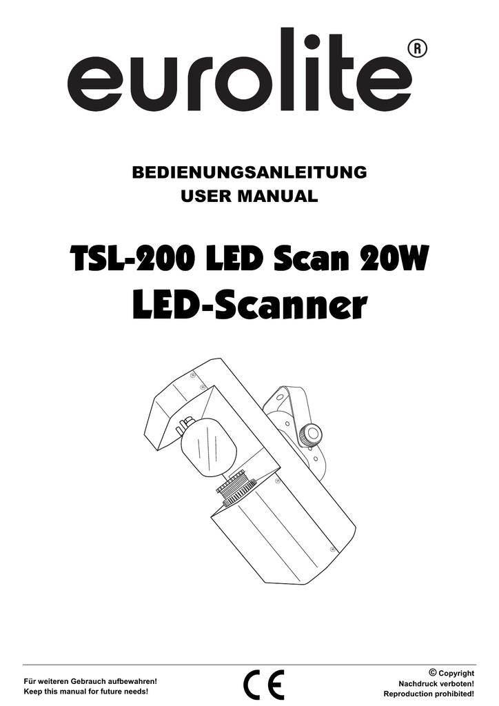 LED-Scanner TSL-200 LED Scan 20W BEDIENUNGSANLEITUNG USER