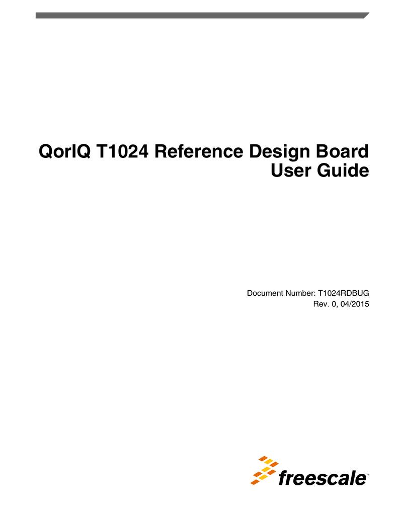 QorIQ T1024 Reference Design Board User Guide Document