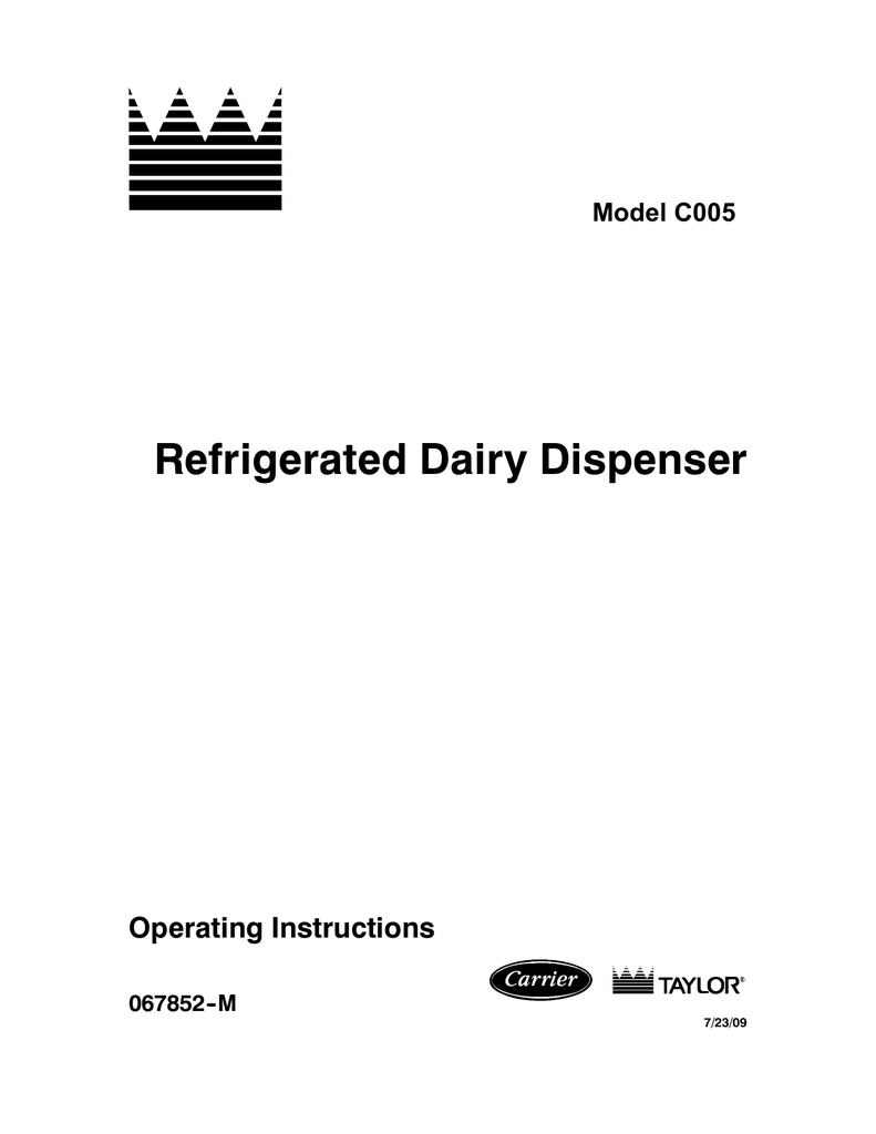 Refrigerated Dairy Dispenser Operating Instructions Model
