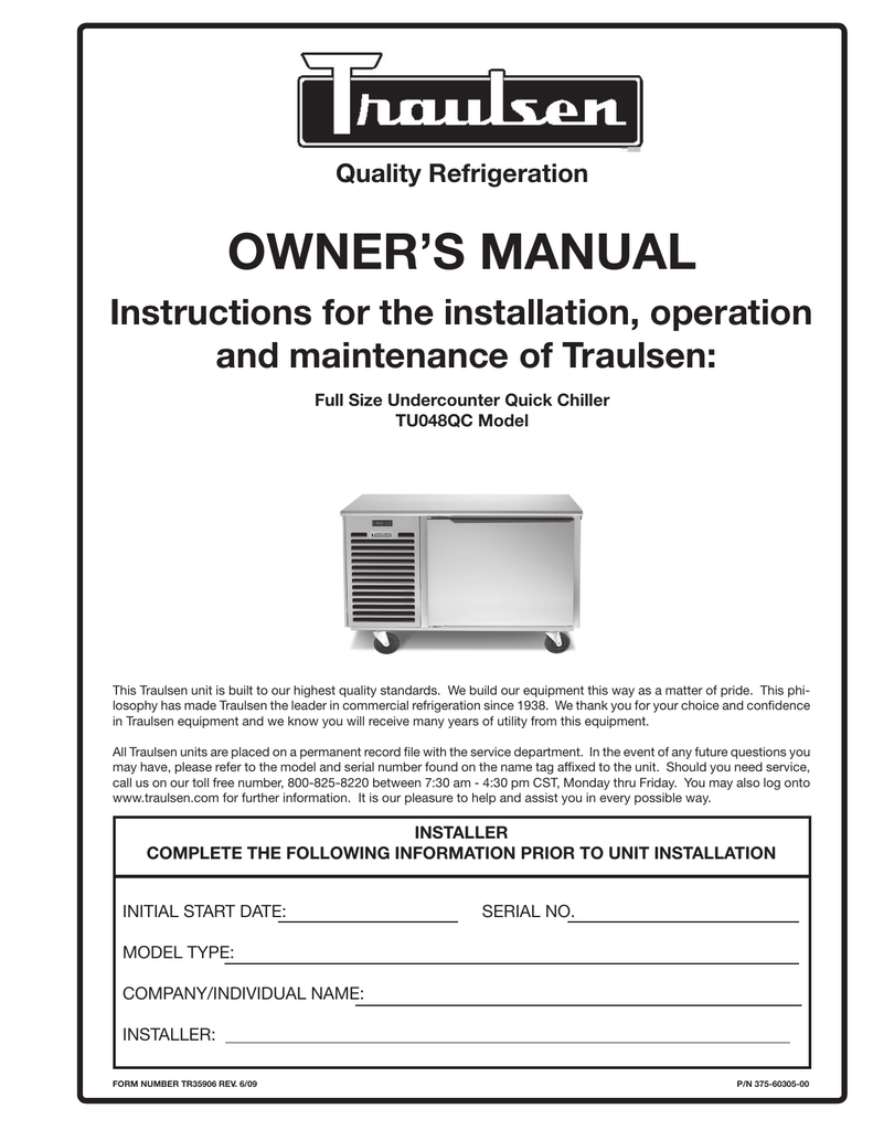 hight resolution of owner s manual instructions for the installation operation and maintenance of traulsen quality refrigeration