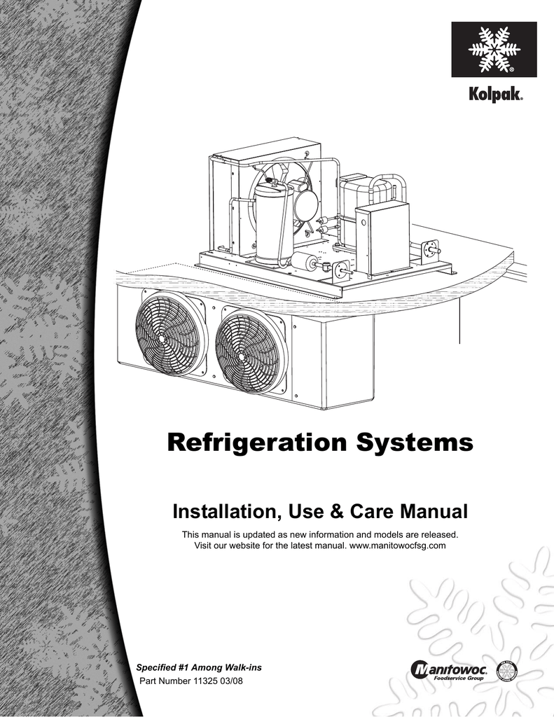 Refrigeration Systems Installation, Use & Care Manual