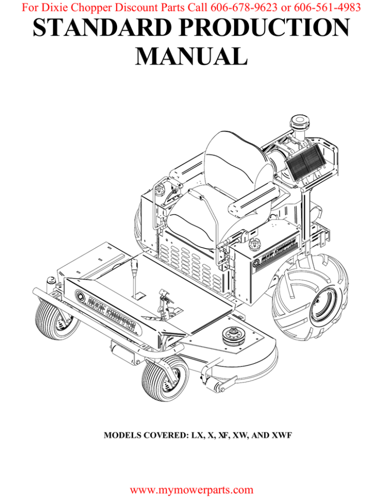 STANDARD PRODUCTION MANUAL For Dixie Chopper Discount