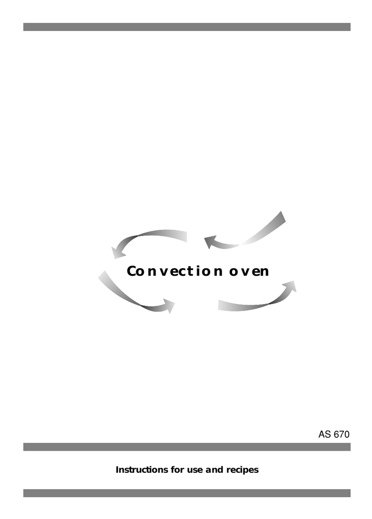 Convection oven AS 670 Instructions for use and recipes