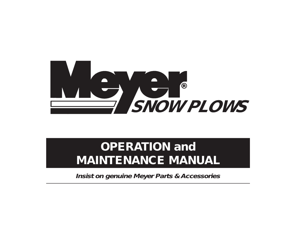 Meyer Snow Plow Operation, Maintainance and Parts Diagram