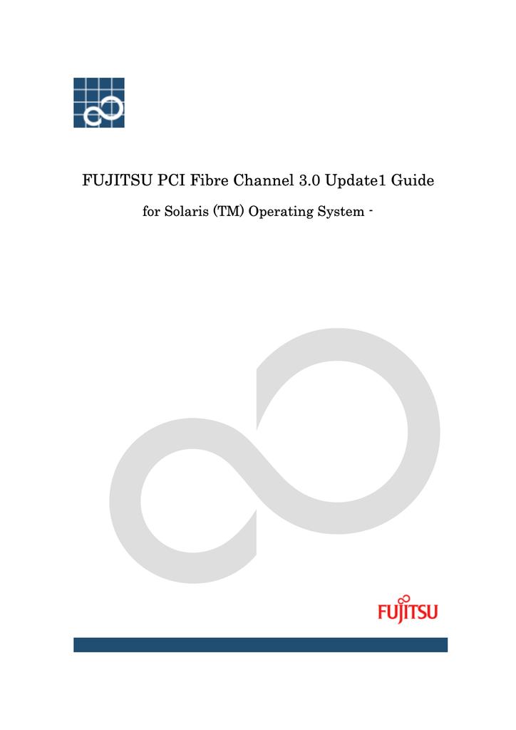 Fujitsu PCI Fibre Channel 3.0 Update1 Guide for Solaris OS