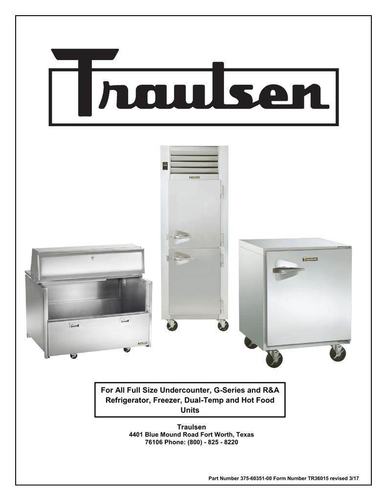 medium resolution of traulsen service manual