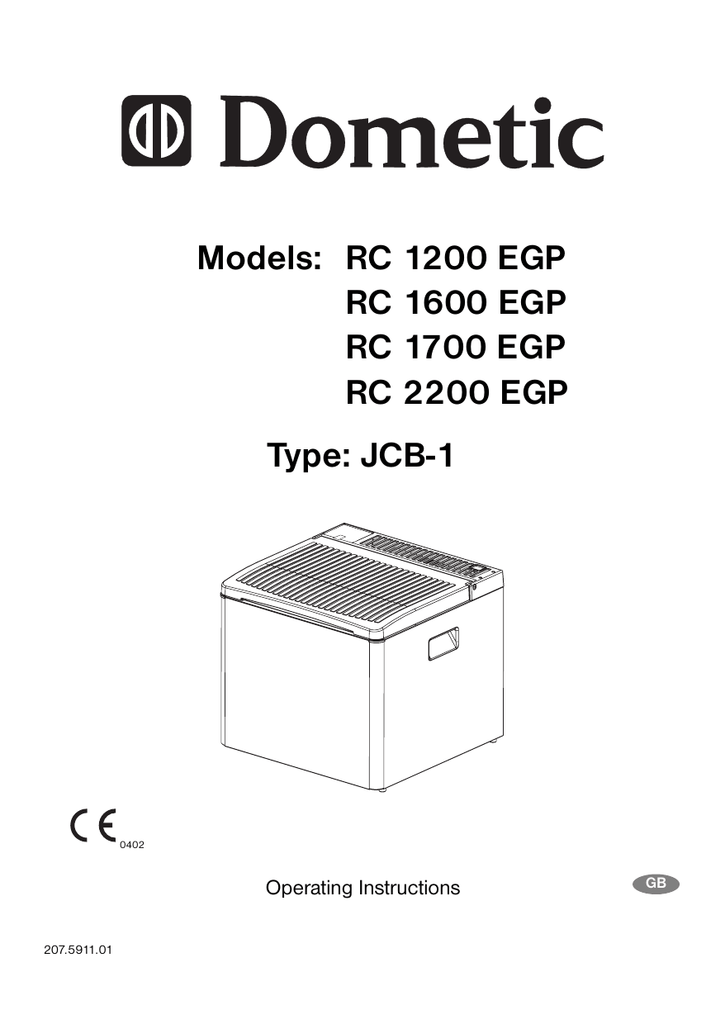 Models: RC 1200 EGP RC 1600 EGP RC 1700 EGP RC 2200 EGP
