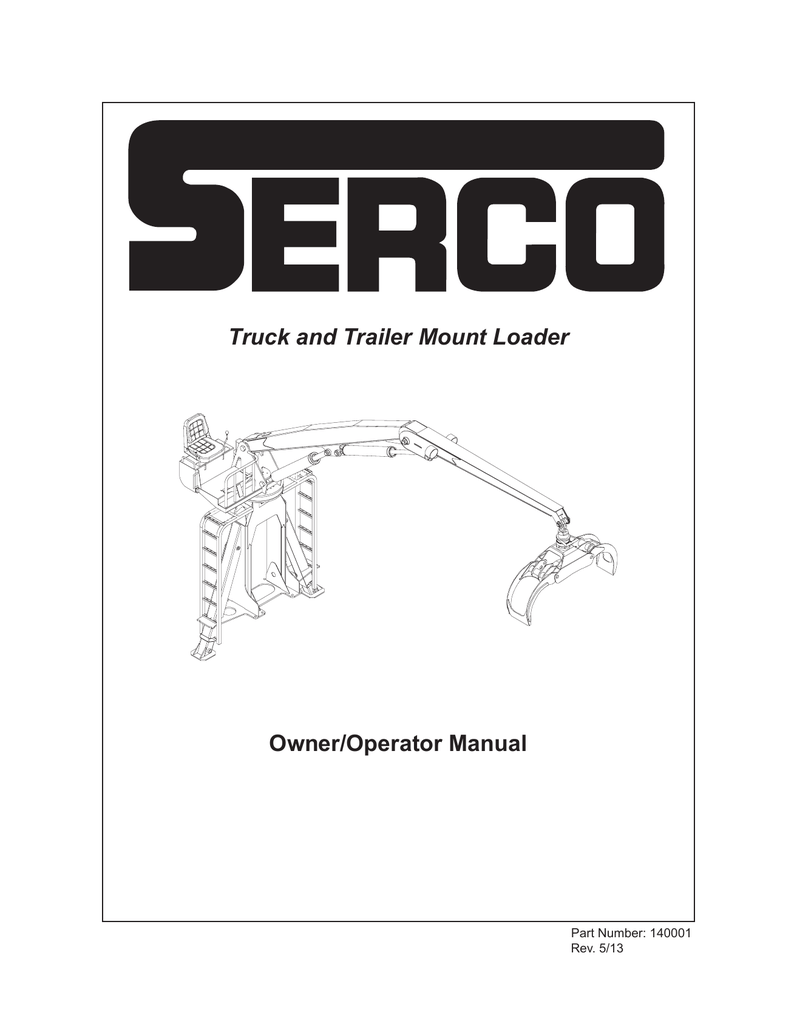 Truck and Trailer Mount Loader Owner/Operator Manual