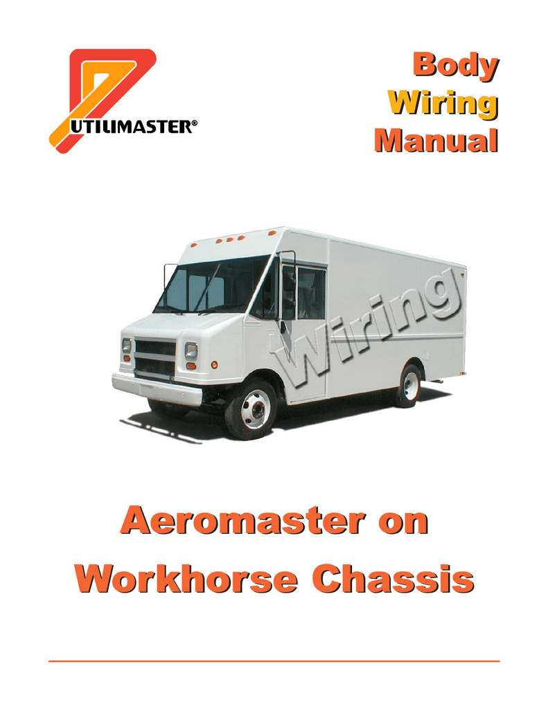 hight resolution of workhorse chassis body electrical wiring manual