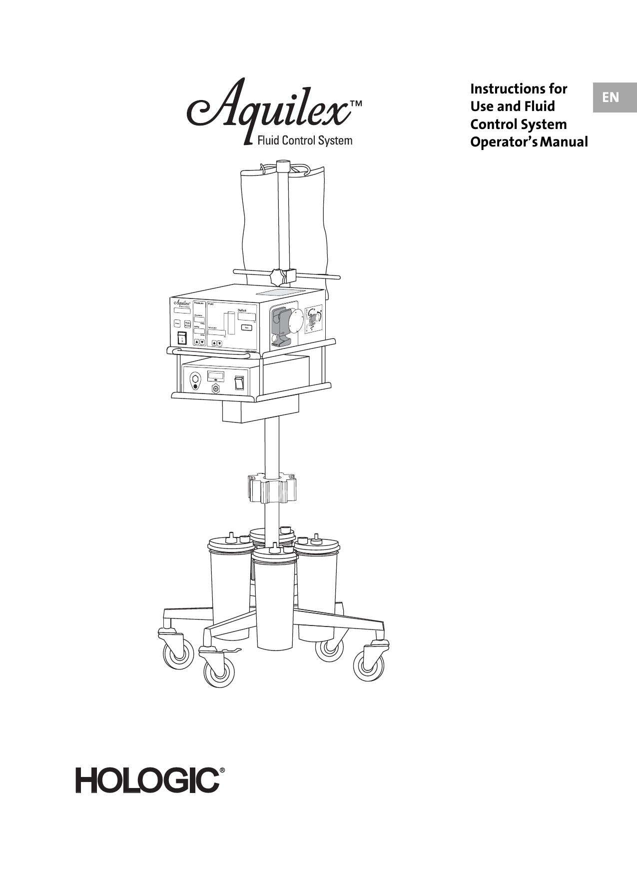 EN Instructions for Use and Fluid Control System Operator