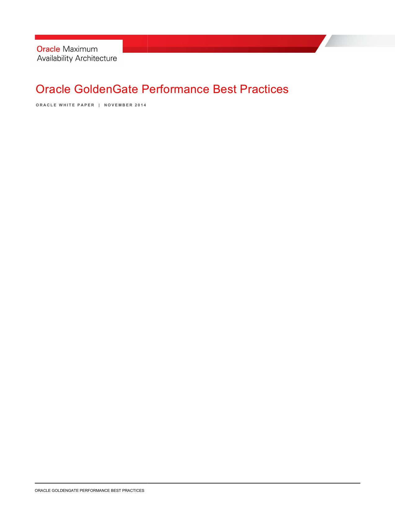 Oracle GoldenGate Performance ldenGate Performance Best