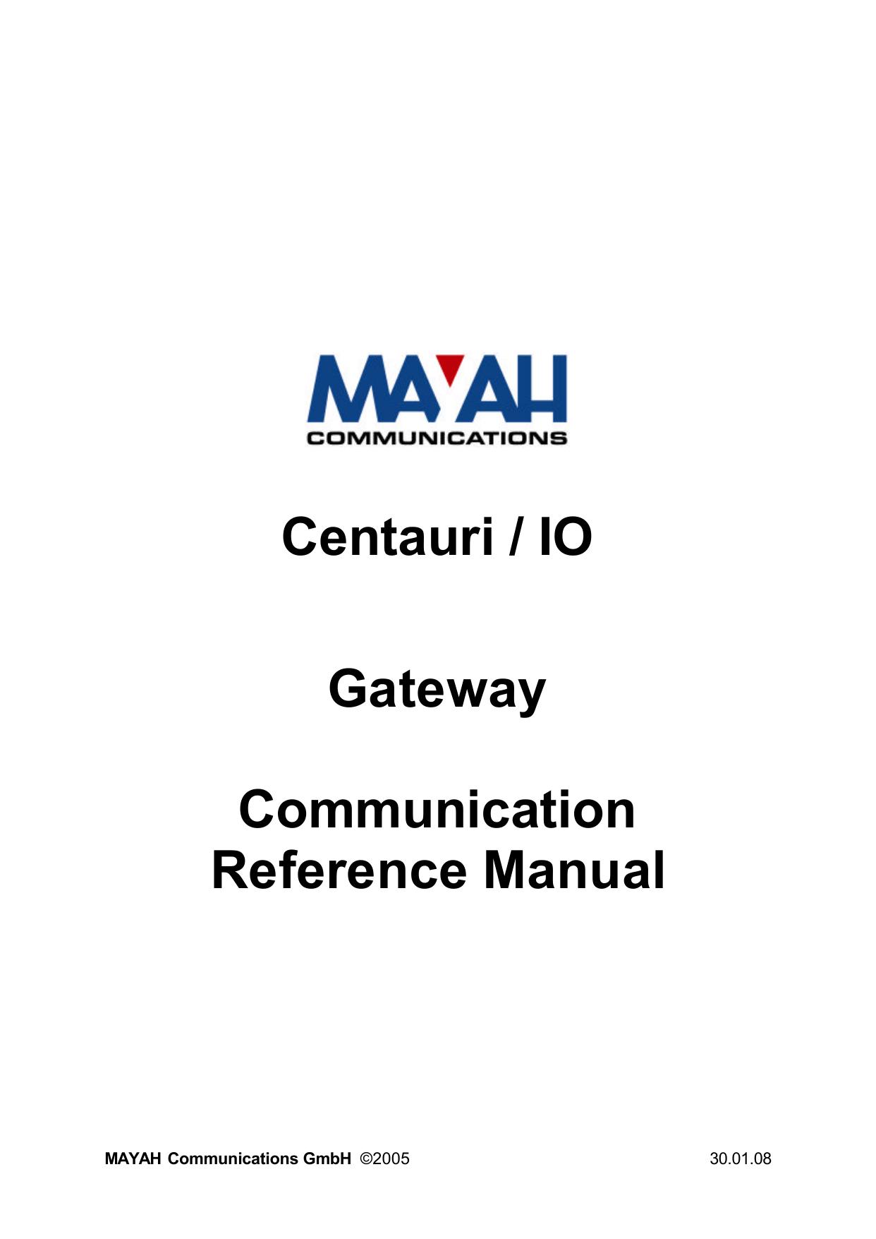Centauri / IO Gateway Communication Reference Manual