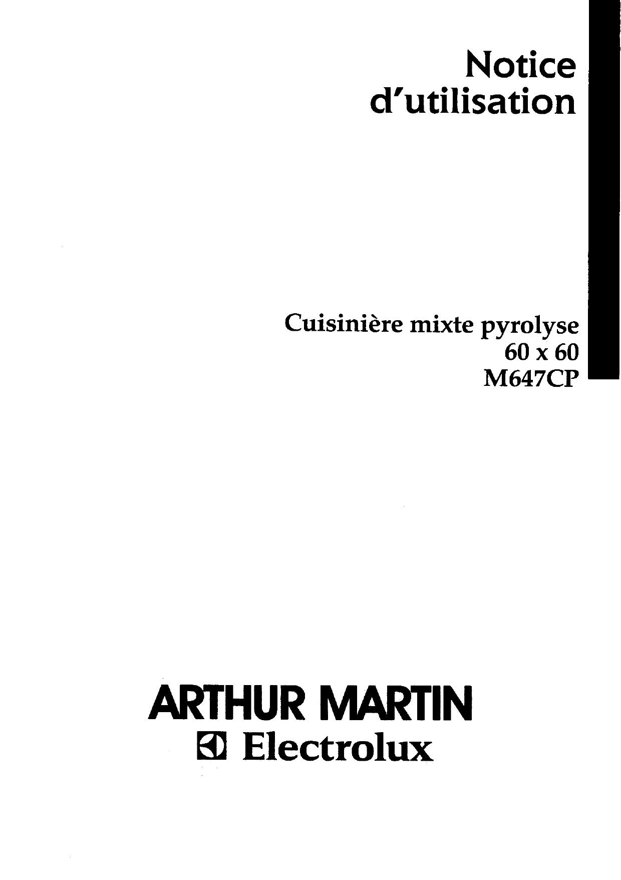 ARTHUR MARTIN ELECTROLUX M647CPN13+1PYRO User manual