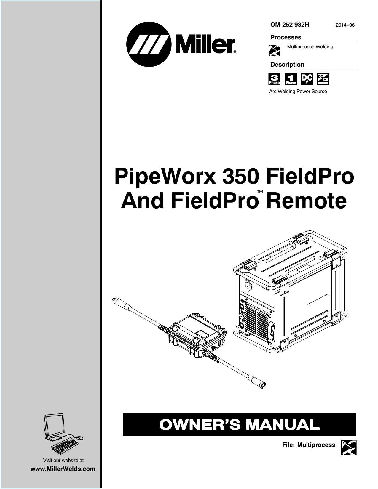 Miller PIPEWORX 350 FIELDPRO AND FIELDPRO REMOTE User