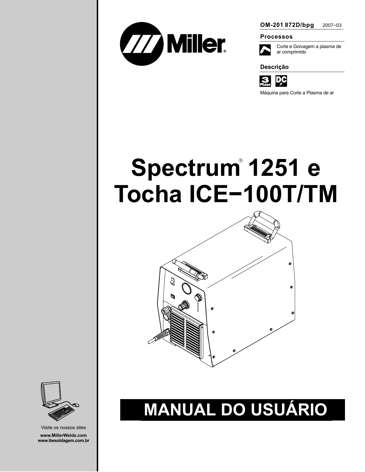 Miller SPECTRUM 1251 AND ICE-100T/TM TORCH Manual do