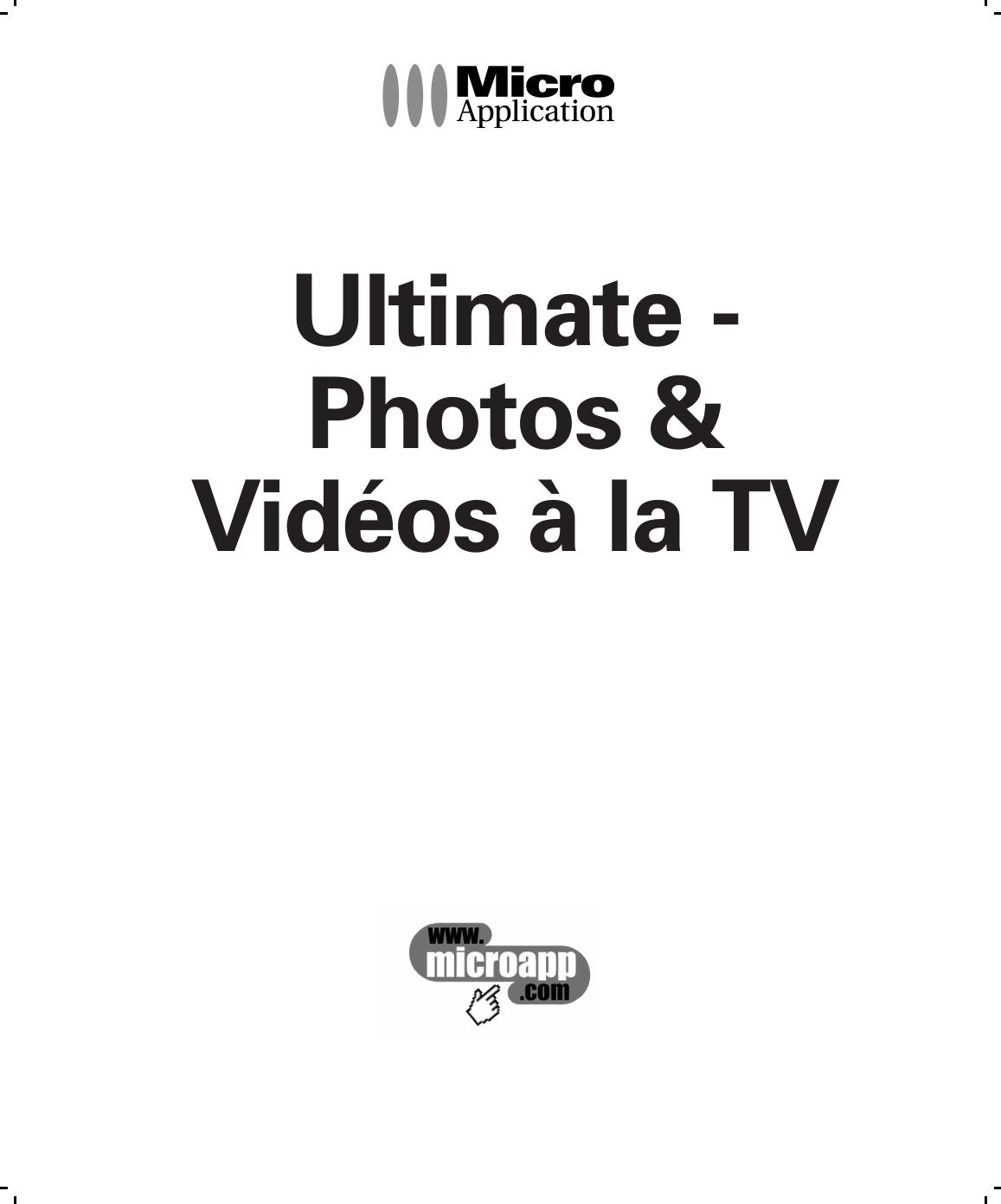 Micro Application Ultimate Photos & Vidéos à la TV Mode d
