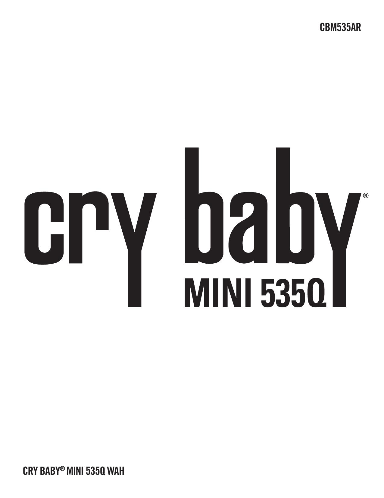 Dunlop CBM535AR CRYBABY Q MINI 535Q AUTO-RETURN WAH Manual