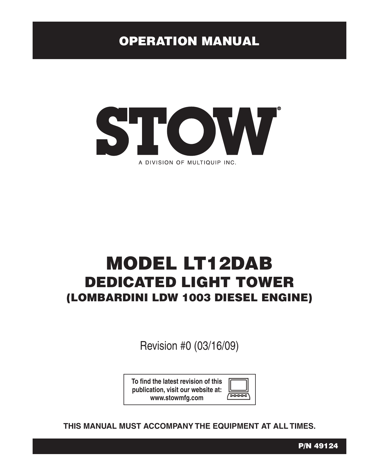 MQ Multiquip STOW LT12DAB STOW Towable Light Tower