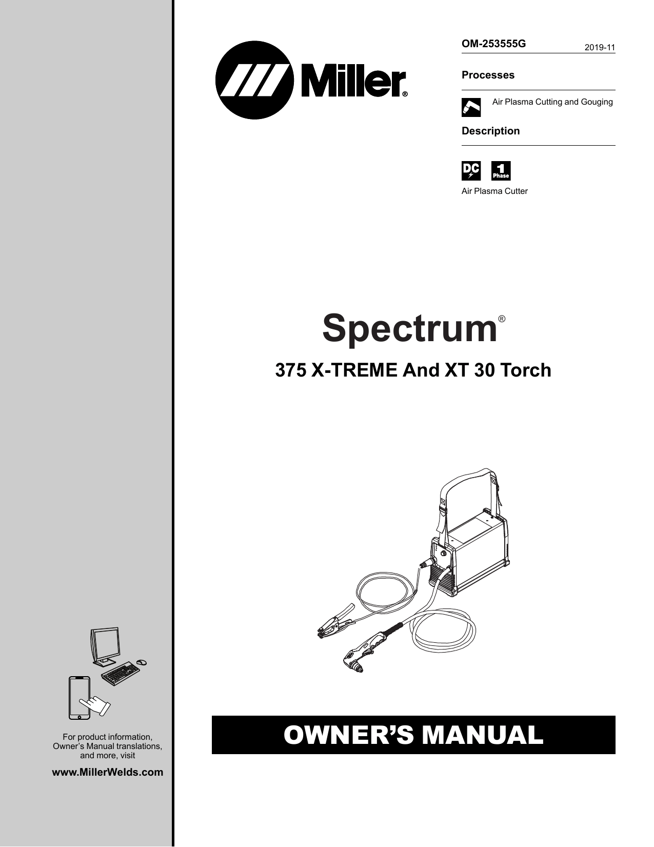 Miller SPECTRUM 375 X-TREME AND XT30 TORCH Owner Manual
