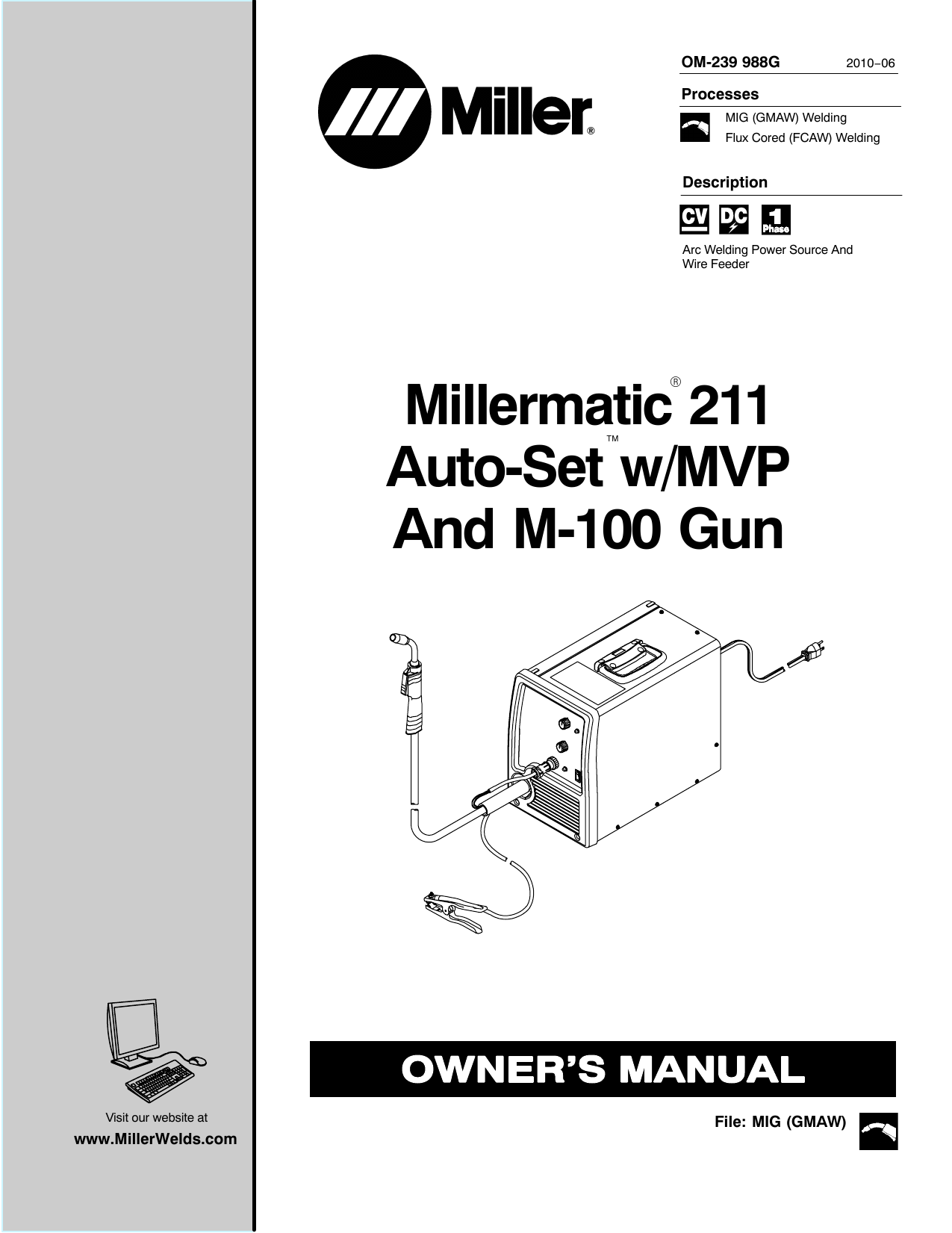 Miller M-100, Millermatic 211 Auto-Set Owner's Manual