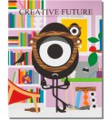 Creative Future: A Creation of Creative Ideas in Art & Design