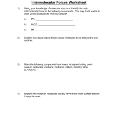 intermolecular forces worksheet 1 using your knowledge of molecular structure identify the main intermolecular force in the following compounds  [ 791 x 1024 Pixel ]