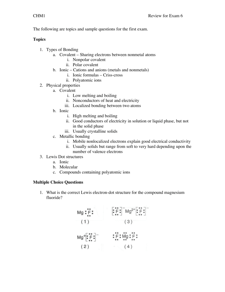 hight resolution of chm1 review for exam 6 the following are topics and sample questions for the first exam topics 1 types of bonding a covalent sharing electrons between
