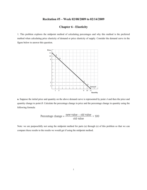 small resolution of this problem explores the midpoint method of calculating percentages and why this method is the preferred method when calculating price elasticity of demand