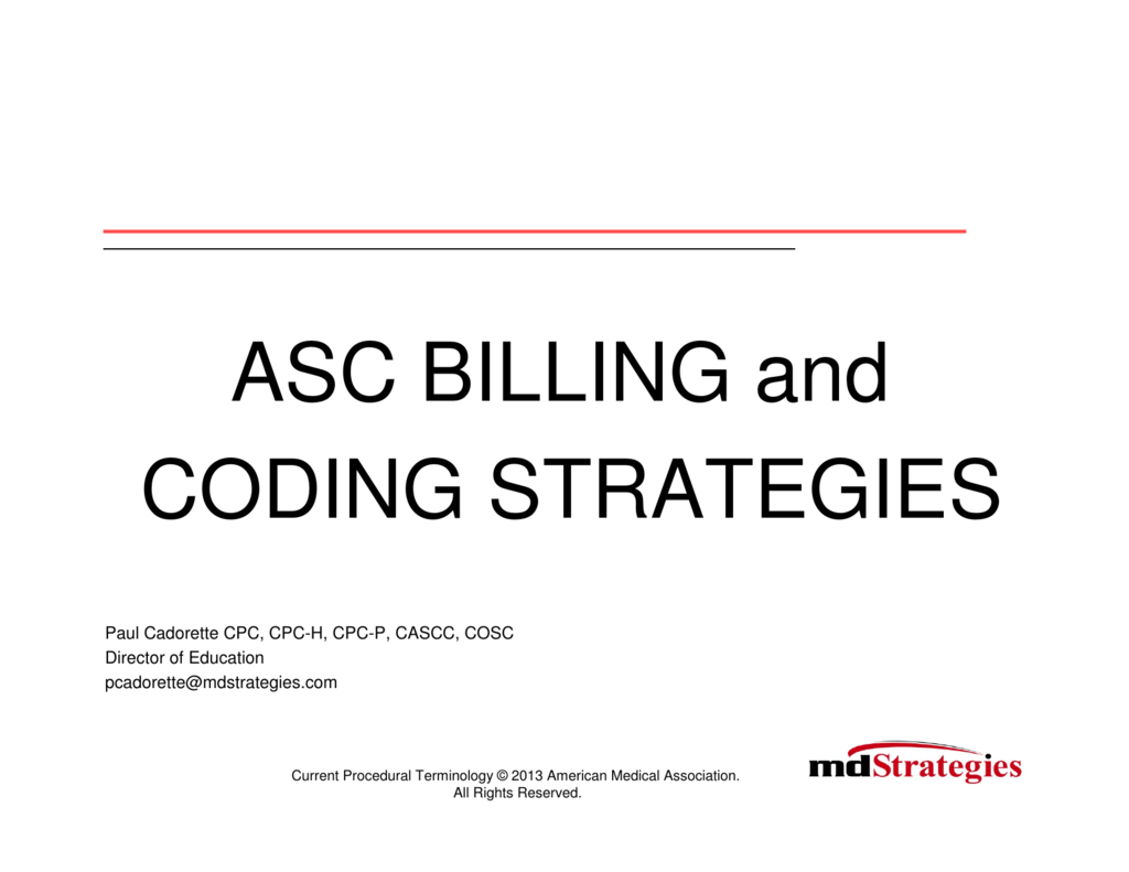 ASC BILLING and CODING STRATEGIES
