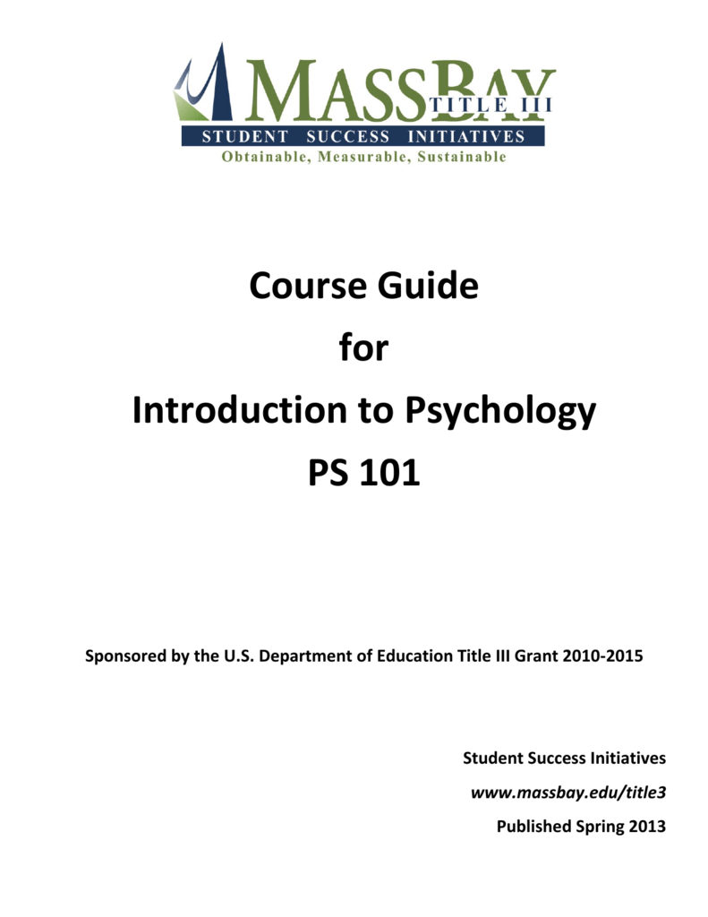 Course Guide for Introduction to Psychology PS 101