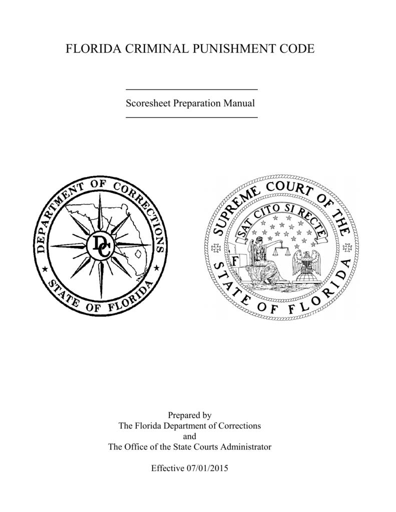 Florida Criminal Punishment Code Scoresheet Preparation Manual