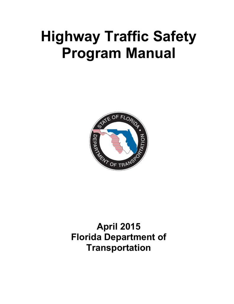Highway Traffic Safety Program Manual